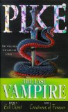 The Last Vampire: Evil Thirst AND No.6: Creatures of Forever No.5