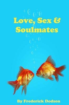 Love, Sex and Soulma...