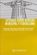 Estudios sobre derecho municipal y federalismo