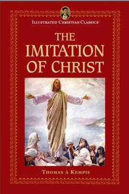 Imitation of Christ (Illustrated Christian Classics)