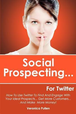 Social Prospecting... for Twitter