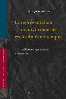 La Representation Du Divin Dans Les Recits Du Pentateuque