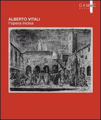 Alberto Vitali. L'op...
