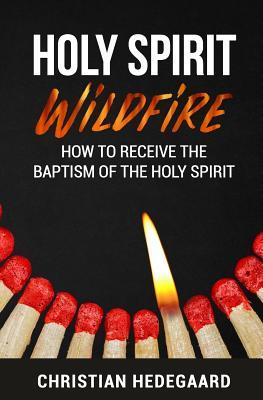 Holy Spirit Wildfire