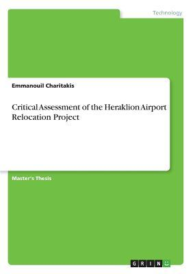 Critical Assessment of the Heraklion Airport Relocation Project