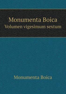 Monumenta Boica Volume 26