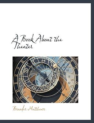 A Book About the Theater
