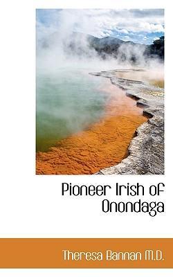 Pioneer Irish of Onondaga