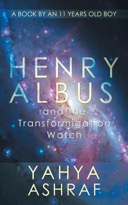 Henry Albus and the Transformigation Watch