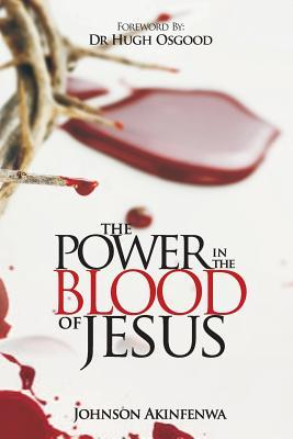 The Power in the Blood of Jesus