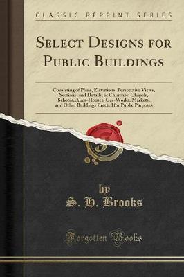 Select Designs for Public Buildings