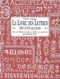 Le livre des lettres d'ici et d'ailleursplus 4000 caractères chiffres et symboles