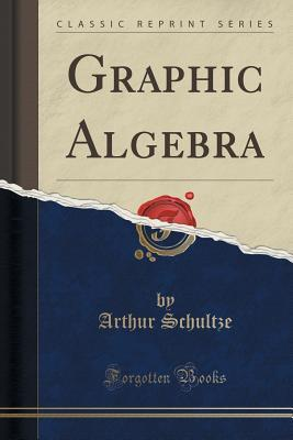 Graphic Algebra (Cla...