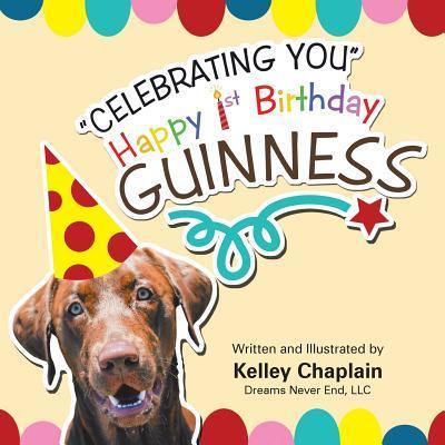 """""""Celebrating You"""" Happy 1st Birthday Guinness"""