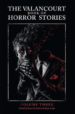 The Valancourt Book of Horror Stories, Volume Three