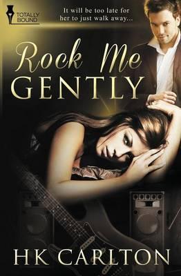 Rock Me Gently