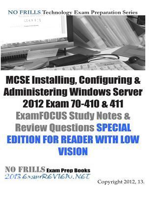 MCSE Installing, Configuring & Administering Windows Server 2012