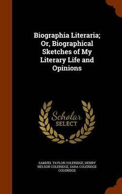 Biographia Literaria...