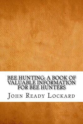 Bee Hunting