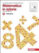 Matematica in azione: multimediale - Vol. A