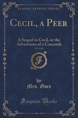 Cecil, a Peer, Vol. ...