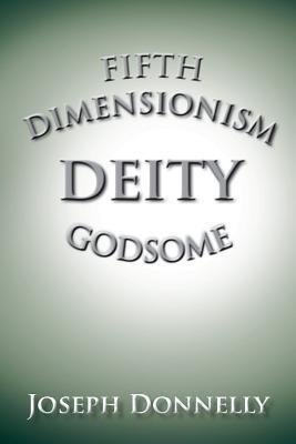 Fifth Dimensionism