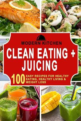 Clean Eating & Juicing