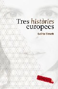 Tres històries europees