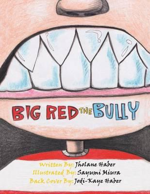 Big Red the Bully
