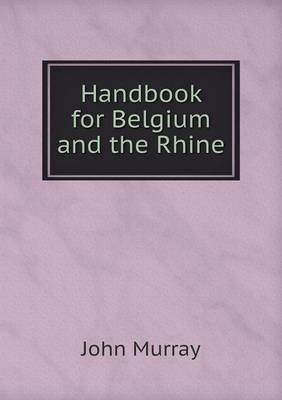Handbook for Belgium and the Rhine