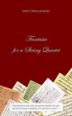 Fantasia for a String Quartet