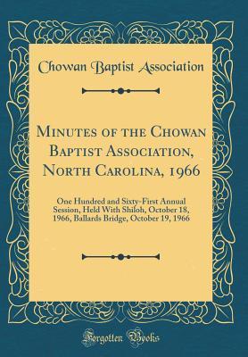 Minutes of the Chowan Baptist Association, North Carolina, 1966