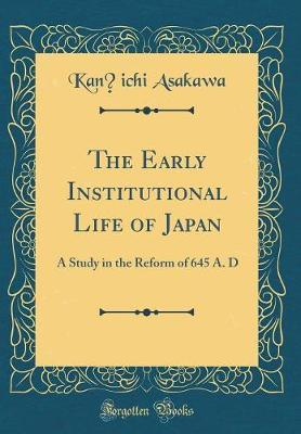 The Early Institutional Life of Japan