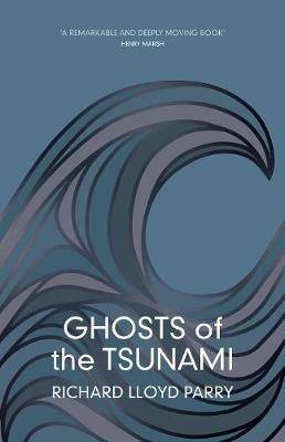 Ghosts of the Tsunam...