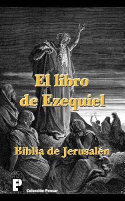 El libro de Ezequiel, Biblia de Jerusalén