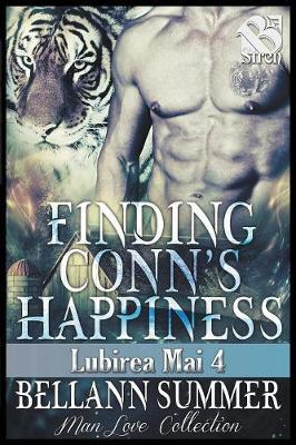 Finding Conn's Happiness [Lubirea Mai 4] (the Bellann Summer Manlove Collection)