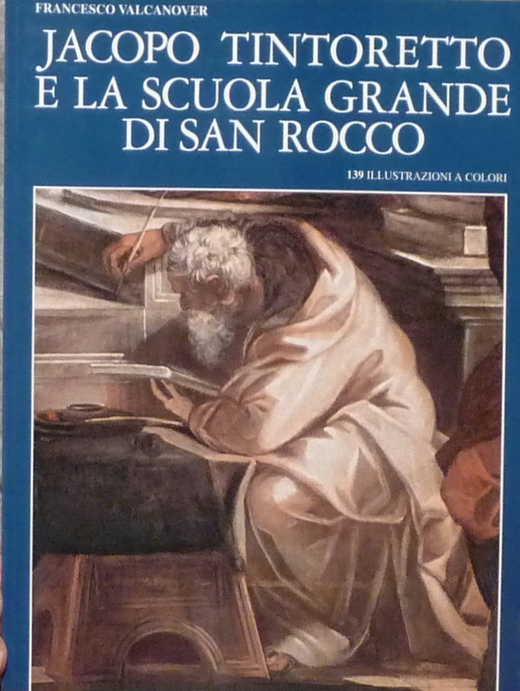 Jacopo Tintoretto e la Scuola Grande di San Rocco
