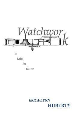 Watchwork
