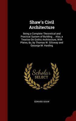 Shaw's Civil Architecture