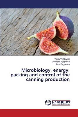 Microbiology, energy, packing and control of the canning production