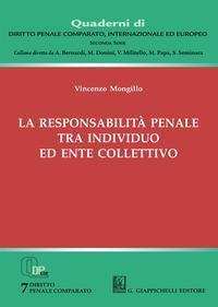 La responsabilità penale tra individuo ed ente collettivo