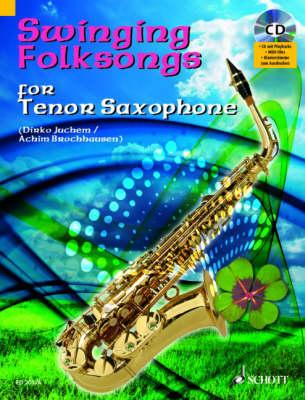 Swinging Folksongs Play-Along for Tenor Saxophone With Piano Parts to Print