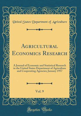 Agricultural Economics Research, Vol. 9
