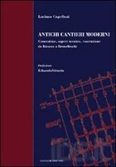 Antichi cantieri moderni