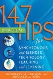 147 Practical Tips for Synchronous and Blended Technology Teaching and Learning