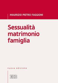 Sessualità matrimonio famiglia