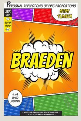 Superhero Braeden