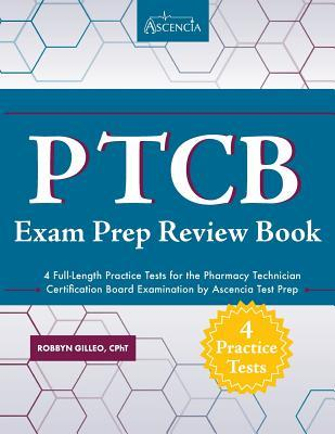 PTCB Exam Prep Review Book with Practice Test Questions