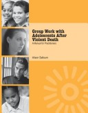 Group work with adolescents after violent death