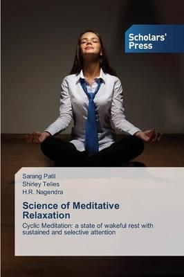Science of Meditative Relaxation